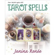 Tarot Spells by Renee Janina