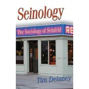 Seinology by Tim Delaney