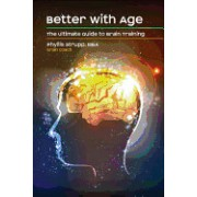 Better with Age: The Ultimate Guide to Brain Training