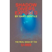 Shadow Divers Exposed by Gary Gentile