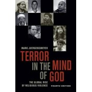 Terror in the Mind of God by Mark Juergensmeyer