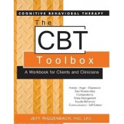 The Cognitive Behavioral Therapy (CBT) Toolbox a Workbook for Clients and Clinicians by Jeff Riggenbach