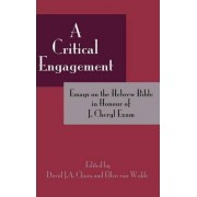 A Critical Engagement by David J. A. Clines