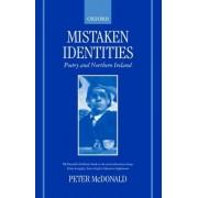 Mistaken Identities by Peter McDonald