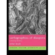 Cartographies of Diaspora by Avtar Brah