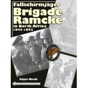 Fallschirmjager Brigade Ramcke in North Africa, 1942-1943 by Edgar Alcidi