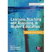 Learning, Teaching and Assessing in Higher Education by Anne Campbell