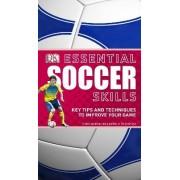Essential Soccer Skills by DK Publishing