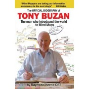 The Official Biography of Tony Buzan by Raymond Keene