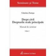 Drept Civil. Drepturile Reale Principale Ed.2 - Cristina Zamsa