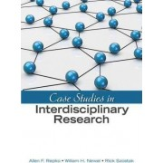 Case Studies in Interdisciplinary Research by William H. Newell