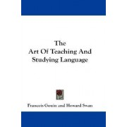 The Art of Teaching and Studying Language by Francois Gouin