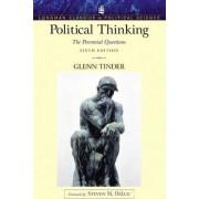 Political Thinking by Glenn Tinder