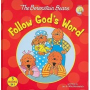 The Berenstain Bears Follow God's Word by Jan Berenstain