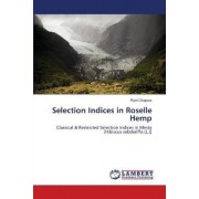 Selection Indices in Roselle Hemp by Rani Chapara