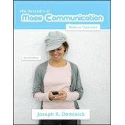 Dynamics of Mass Communication by Joseph R. Dominick