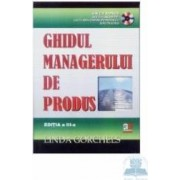 Ghidul managerului de produs+CD-rom - Ed.3 - Linda Gorchels