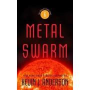 Metal Swarm by Kevin J Anderson
