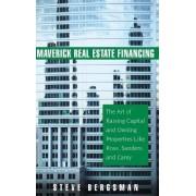 Maverick Real Estate Financing by Steve Bergsman