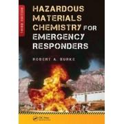 Hazardous Materials Chemistry for Emergency Responders by Robert Burke