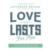 Love That Lasts for Men
