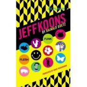 Jeff Koons by Rainald Goetz
