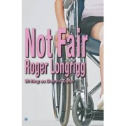 Not Fair by Roger Longrigg