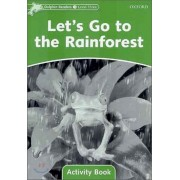 Dolphin Readers - Let's Go to the Rainforest Activity Book (Level Three)