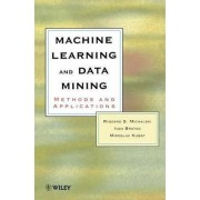 Machine Learning and Data Mining by Ryszard S. Michalski