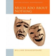 Oxford School Shakespeare: Much Ado About Nothing 2010 by William Shakespeare