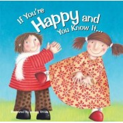 If You're Happy and You Know it by Wendy Straw