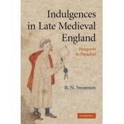 Indulgences in Late Medieval England by R. N. Swanson
