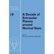 A Decade of Extrasolar Planets Around Normal Stars by Mario Livio