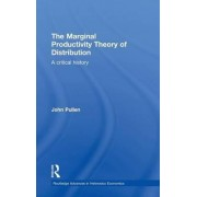 The Marginal Productivity Theory of Distribution by John Pullen