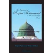 The Importance of Prophet Muhammad in Our Daily Life, Part 2 by Shaykh Muhammad Hisham Kabbani