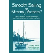Smooth Sailing or Stormy Waters? by Rena D. Harold