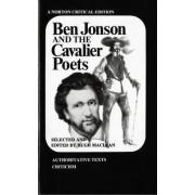 Ben Jonson and the Cavalier Poets by Ben Jonson