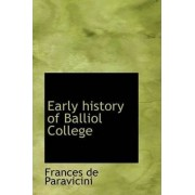 Early History of Balliol College by Frances De Paravicini