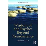 Wisdom of the Psyche: Beyond Neuroscience
