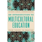 An Introduction to Multicultural Education by Chinaka Samuel DomNwachukwu