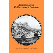 Biogeography of Mediterranean Invasions by R. H. Groves