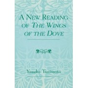 A New Reading of The Wings of the Dove by Yasuko Tanimoto