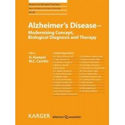 Alzheimer's Disease - Modernizing Concept, Biological Diagnosis and Therapy by M. C. Carrillo
