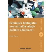 Semiotica limbajului nonverbal in relatia parinte-adolescent