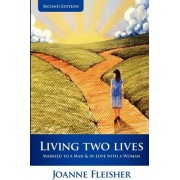 Living Two Lives by Joanne Fleisher