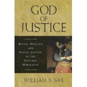 God of Justice by William S. Sax