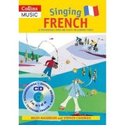 Singing French: Singing French (Book + CD): 22 Photocopiable Songs and Chants for Learning French by Stephen Chadwick