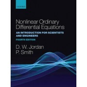 Nonlinear Ordinary Differential Equations by Senior Lecturer D W Jordan