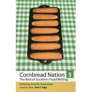 Cornbread Nation: v. 5 by Fred W. Sauceman