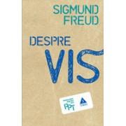 Despre vis - Freud.